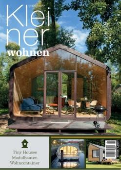 Kleiner Wohnen 2021/2022 - Magazin für Tiny Houses, Modulbauten und Containerwohnen
