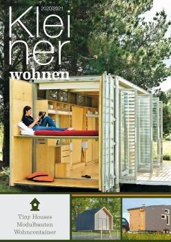 Kleiner Wohnen 2020/2021 - Magazin für Tiny Houses, Modulbauten und Containerwohnen